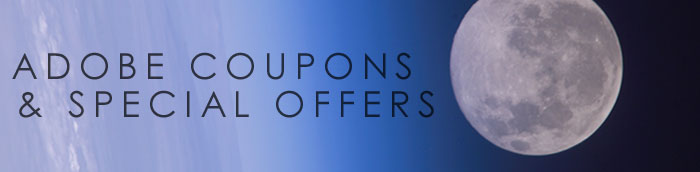 Adobe Coupons - UPDATED DAILY - Best Prices, Coupons, Discounts, Adobe Photoshop, Lightroom, Elements, Flash, Dreamweaver