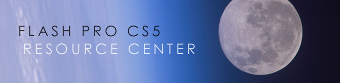 Adobe Flash Pro CS5 Resource Center