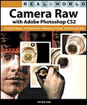 New Book - Real World Camera Raw with Adobe Photoshop CS2