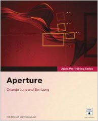 Apple Pro Training Series: Aperture is a new Aperture title from digital photo expert Ben Long