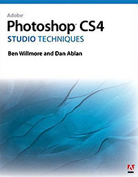 Adobe Photoshop CS4 Studio Techniques - Ben Willmore, Dan Ablan