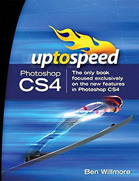 Adobe Photoshop CS4: Up to Speed - Ben Willmore