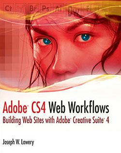 Adobe CS4 Web Workflows: Building Websites with Adobe Creative Suite 4