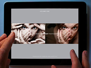 The World Without Photoshop - Interactive iPad Book Featuring A Dozen Photoshop Masters