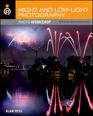 Shooting Neon, Tips and Tricks From Night and Low-Light Photography Photo Workshop Book