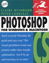 Photoshop CS for Windows and Macintosh: Visual QuickStart Guide